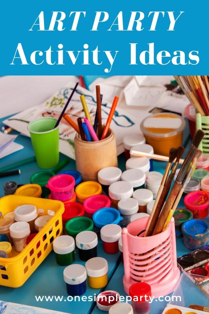 Art Party Activity Ideas