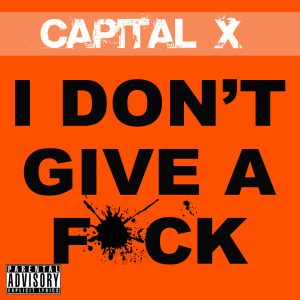 I Don't Give a F*ck Cover Art MASTER 3000 x 3000 Edited
