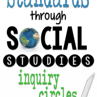 How to Teach the Standards through Social Studies Inquiry Circles