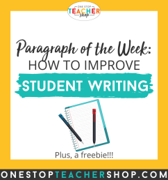 Paragraph of the Week: Improve Student Writing   One Stop Teacher Shop [ 1080 x 1080 Pixel ]