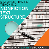 Tips for Teaching Nonfiction Text Structure