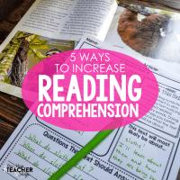5 Ways to Increase Reading Comprehension