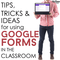 Tips for Using Google Forms in the Classroom