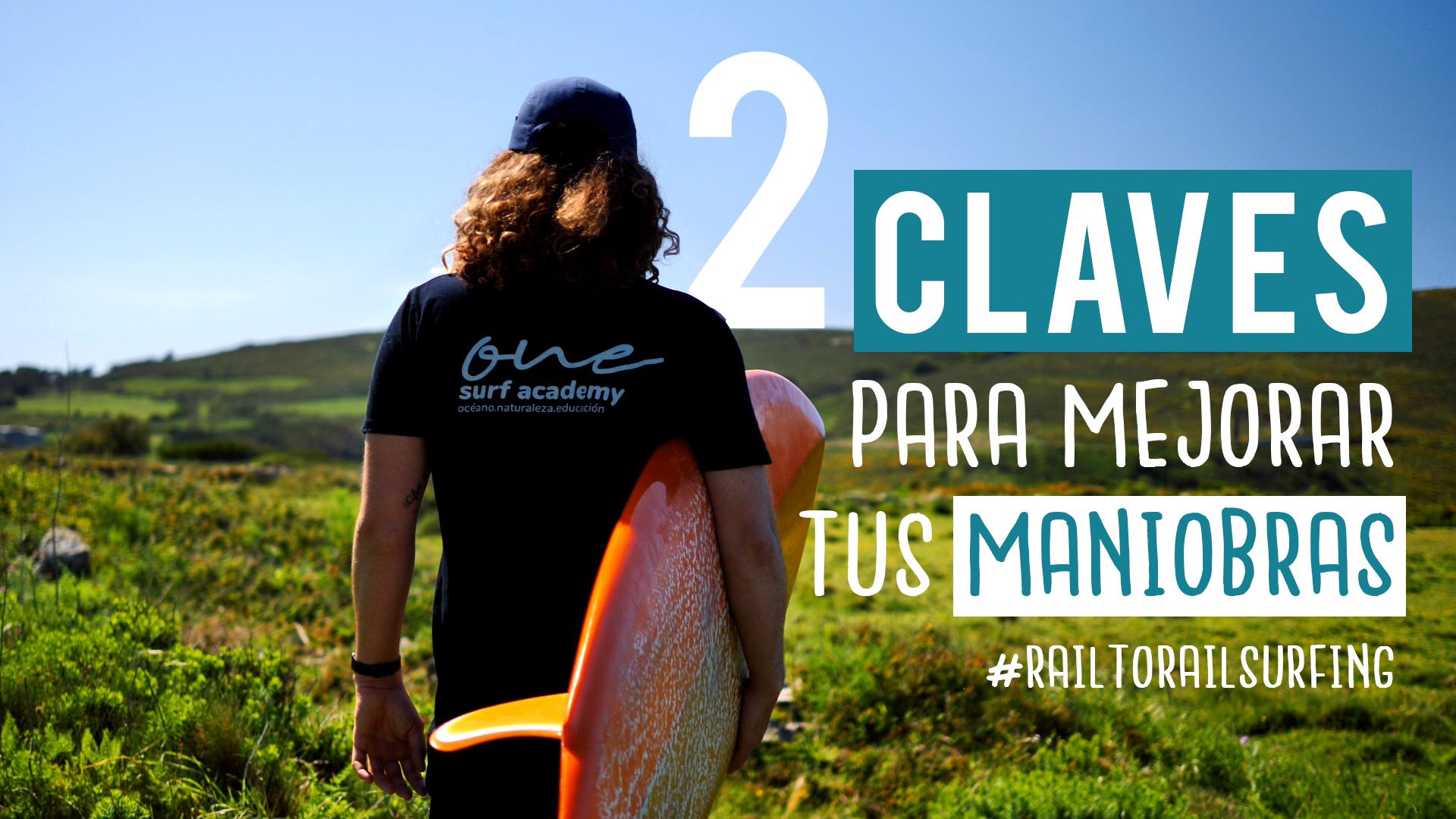 Como mejorar tus maniobras de surf ¡Con 2 potentes claves!