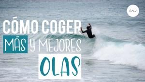 Surf coaching español | Como coger más y mejores olas