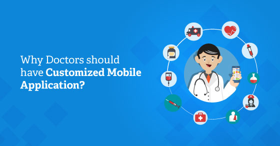 Why Healthcare Organizations Should Own Custom Mobile Application