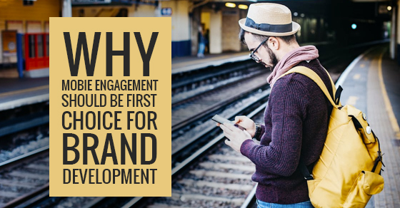 Mobile Engagement And Brand Development