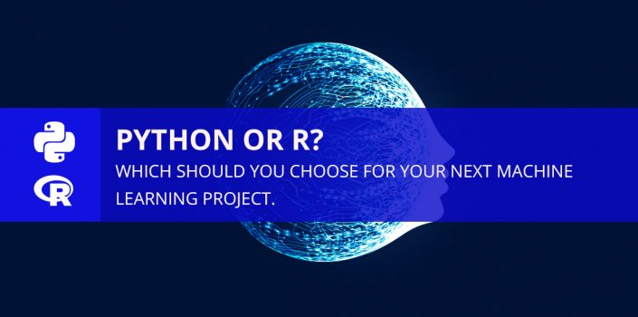 Python or R? Which Should You Choose For Your Next Machine Learning