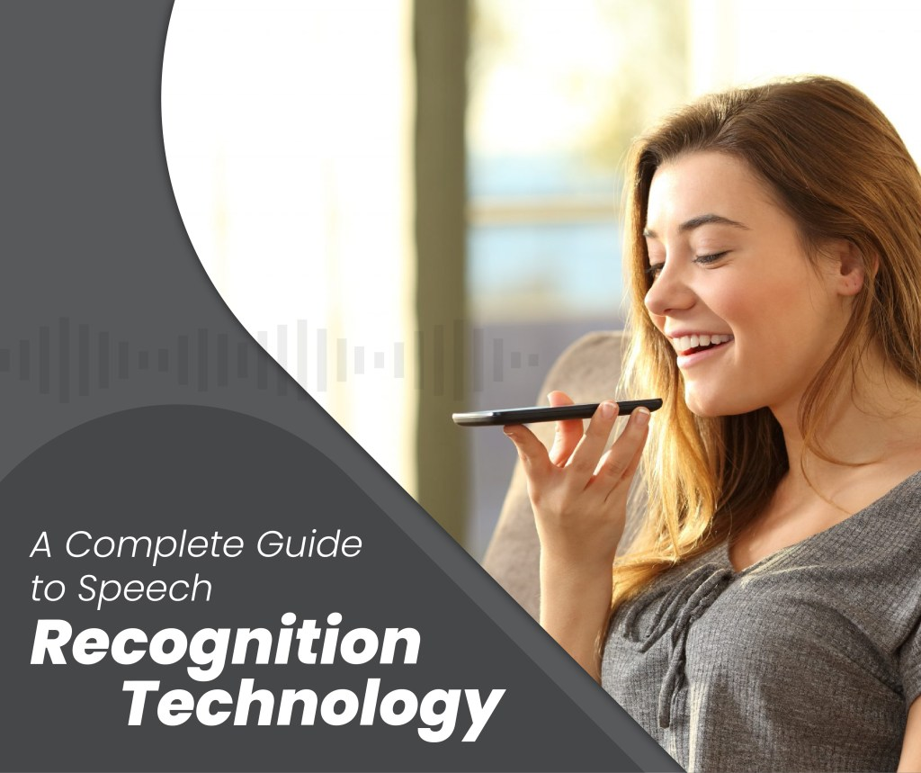 Complete Guide to Speech Recognition Technology-01