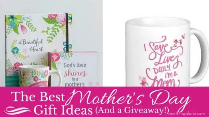 The Best Mother's Day Gift Ideas (+Giveaway!) | One Thing Alone