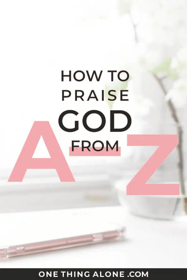 Praising God from A-Z (A Creative Worship Experience) | One
