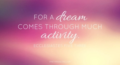 dreams come true through much activity1