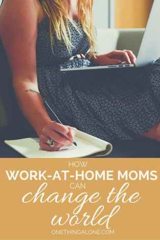 work at home moms change the world