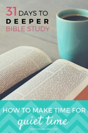 Wondering how to make time for quiet time? Rachel Wojo, a mother of 7, shares how she makes Bible study a priority in her busy day.
