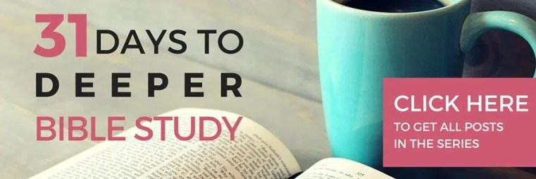 31 Days to Deeper Bible Study