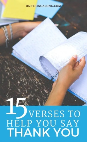 15 Bible verses to help you say thank you