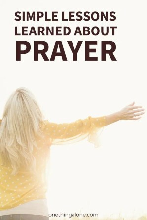 Lessons about prayer