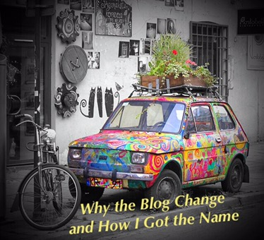 Why the Blog Change and How I Got the Name