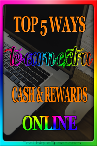 Top 5 Rewards Sites To Use For a Little Extra Cash Online
