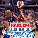 "Harlem Globetrotters ""You Write the Rules"" 2013 Tour 