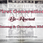 First Generation Bi-Racial Hmong & Caucasian Kids