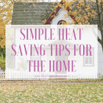 Simple Heat Saving Tips For The Home