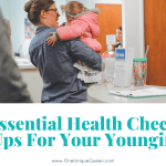Essential Health Check Ups For Your Youngin