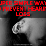 Super Simple Ways To Prevent Hearing Loss
