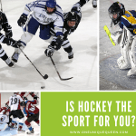 Is Hockey The Sport For You?