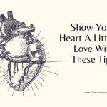 Show Your Heart A Little Love With These Tips