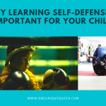 Why Learning Self-Defense is Important for Your Child