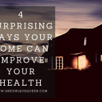 4 Surprising Ways Your Home Can Improve Your Health