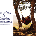 One Day to Complete Relaxation