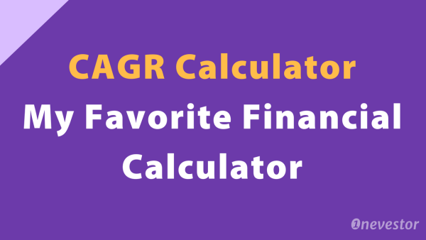 CAGR Calculator — My Favorite Financial Calculator