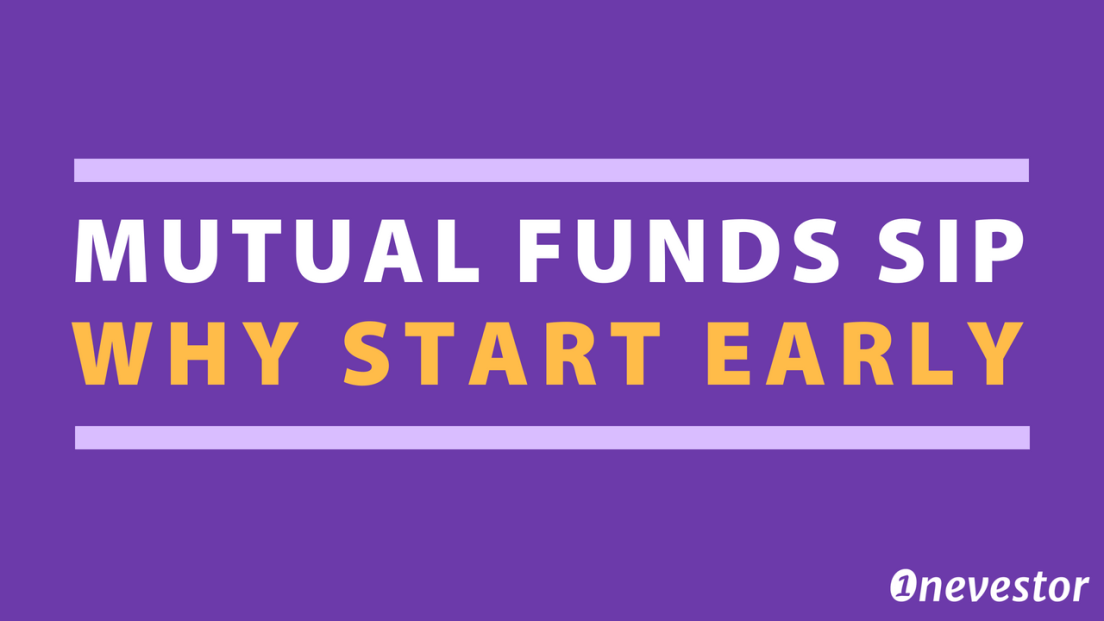 Mutual Funds SIP — Why Start Early