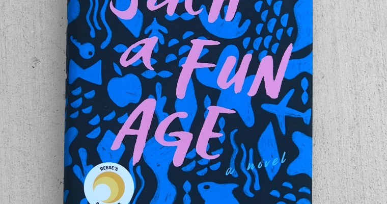 Leah Reads: Such a Fun Age, by Kiley Reid