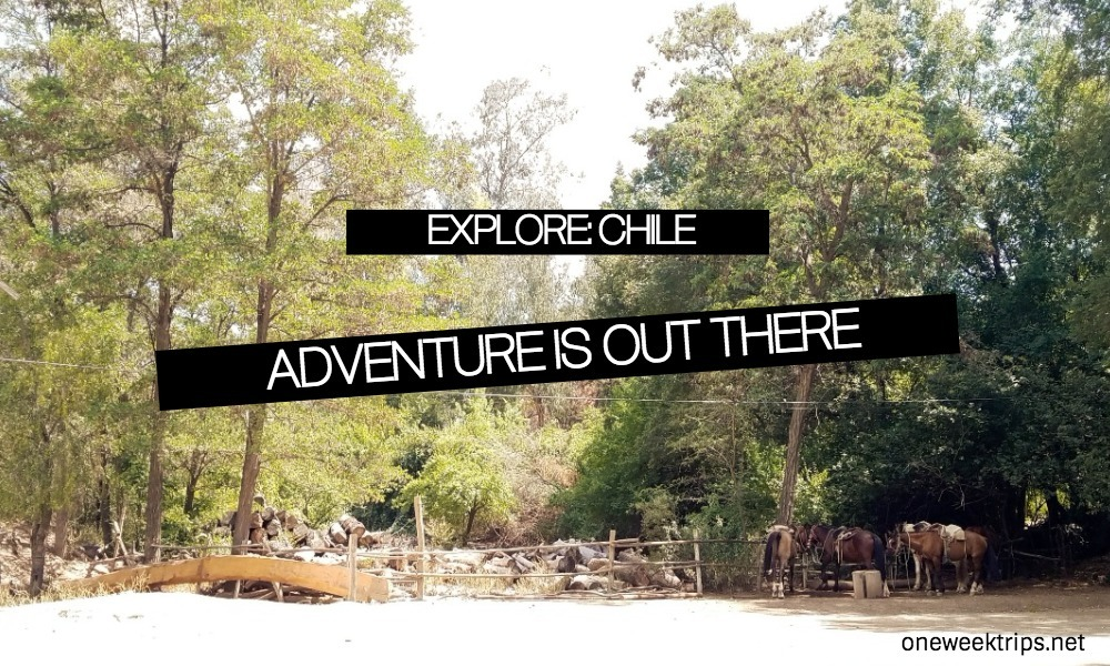 Explore Chile: Adventure Is Out There