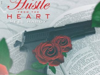 Mell Hardy - Hustle From the Heart