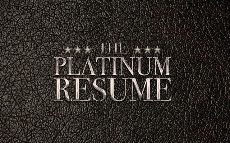 The Platinum Resume