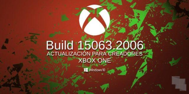 Build 15063.2006 ©Xbox One Insider