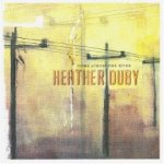 Heather Duby - Come Across the River
