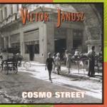Victor Janusz - Cosmo Street