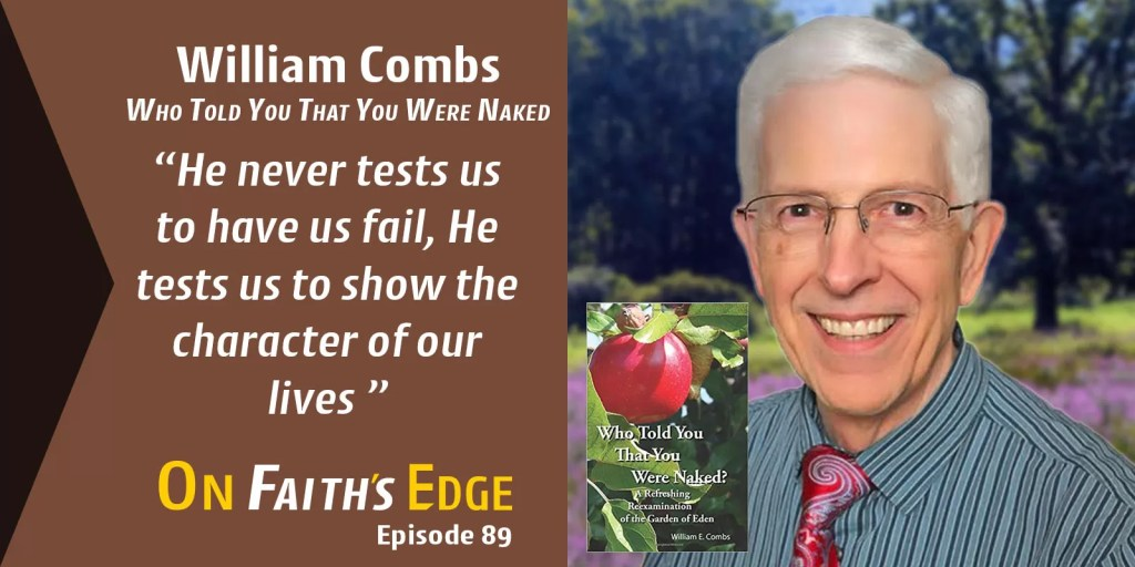 Who Told You That You Were Naked? – William Combs | Episode 89