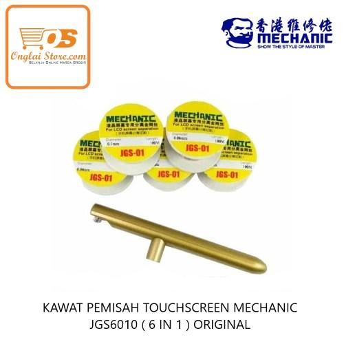 KAWAT PEMISAH TOUCHSCREEN MECHANIC JGS6010 ( 6 IN 1 ) ORIGINAL-75971