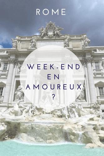 Week-end en amoureux à Rome en italie Pinterest