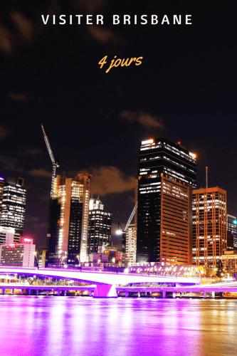 Visiter Brisbane en 4 jours Pinterest