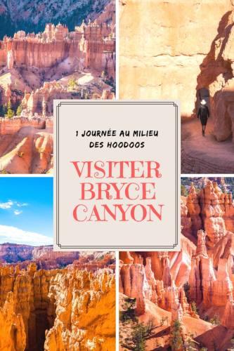 Une journée pour visiter Bryce Canyon en Utah