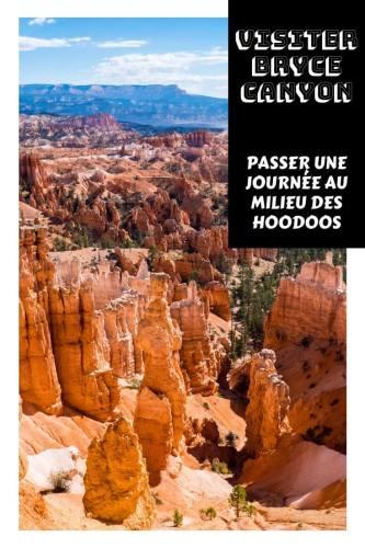 Visiter Bryce Canyon Utah