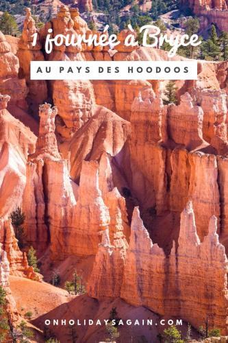 Visiter Bryce Canyon le pays des hoodoos