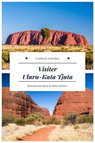 Visiter Uluru-Kata Tjuta Pinterest